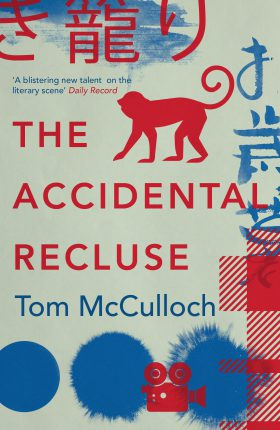 The Accidental Recluse by Tom McCulloch