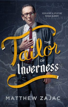 The Tailor of Inverness by Matthew Zajac