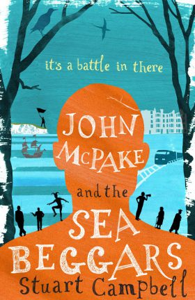 ​John McPake and the Sea Beggars by Stuart Campbell