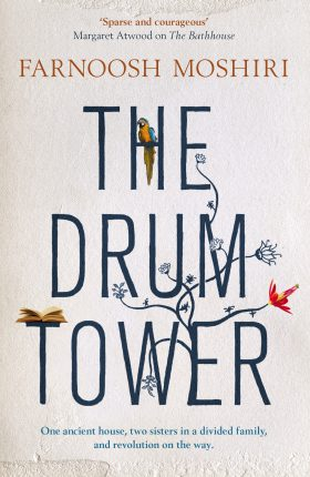 The Drum Tower by Farnoosh Moshiri