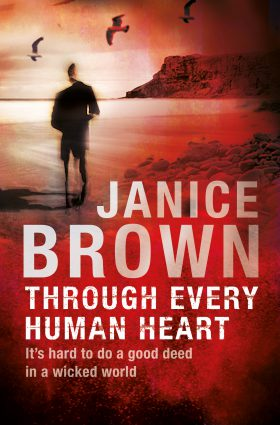 Through Every Human Heart by Janice Brown