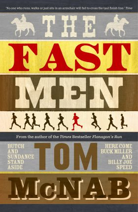 The Fast Men by Tom McNab