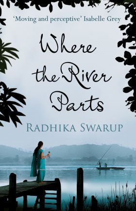 Where the River Parts by Radhika Swarup