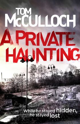A Private Haunting by Tom McCulloch