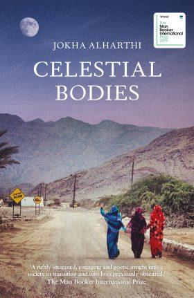 Celestial Bodies by Jokha Alharthi
