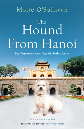 The Hound from Hanoi by Moire O'Sullivan