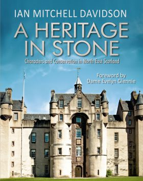 A Heritage in Stone by Ian Mitchell Davidson