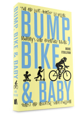 Bump, Bike & Baby by Moire O'Sullivan
