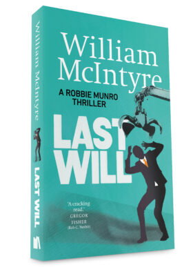 Last Will by William McIntyre