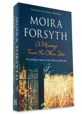 A Message From the Other Side by Moira Forsyth
