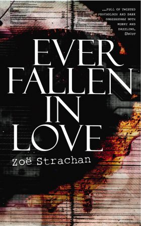 Ever Fallen in Love by Zoë Strachan