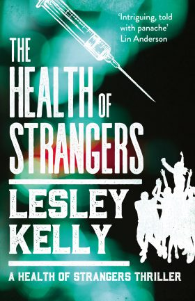 The Health of Strangers by Lesley Kelly