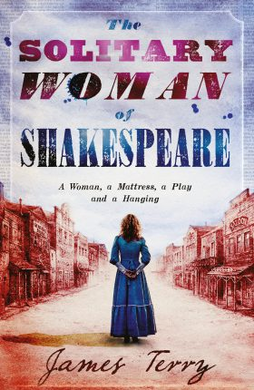 The Solitary Woman of Shakespeare  by James Terry