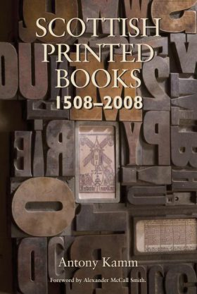 Scottish Printed Books by Antony Kamm