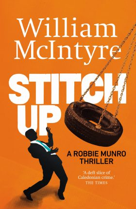 Stitch Up by William McIntyre
