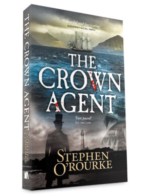 The Crown Agent by Stephen O'Rourke