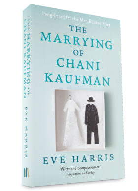 The Marrying of Chani Kaufman by Eve Harris