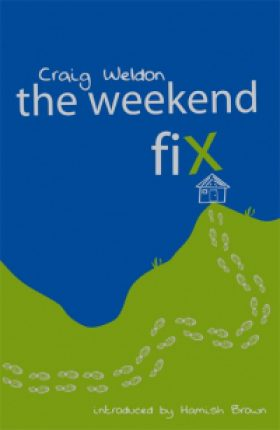The Weekend Fix by Craig Weldon