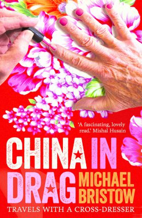 China in Drag by Michael Bristow